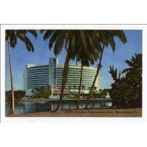 Reprint Fabulous Fontainebleau Hotel, Miami Beach, Florida