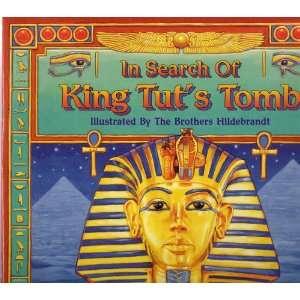 In Search of King Tuts Tomb: Bros Hildebrandt: Books