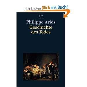 Geschichte des Todes: .de: Philippe Ariès, Una Pfau, Hans Horst