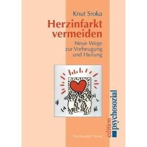 Neue Wege zur Vorbeugung und Heilung  Knut Sroka Bücher