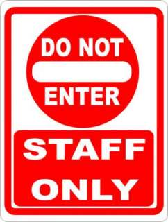 Do Not Enter Staff Only Sign Business Signs