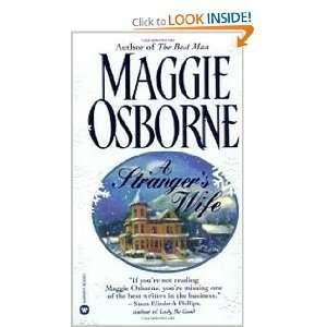 Strangers Wife (9780446605298): Maggie Osborne: Books