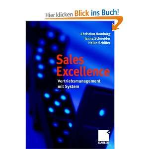 Sales Excellence. Vertriebsmanagement mit System: .de: Christian