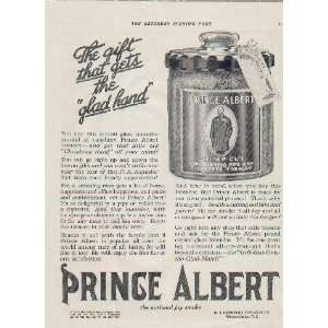 The Gift that gets the glad hand. .. 1915 Prince Albert Tobacco