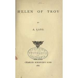 Helen Of Troy: Andrew Lang: Books