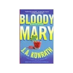 Bloody Mary (Jack Daniels Mysteries) Publisher: Hyperion:  N/A : Books