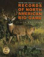 Records of North American Big Game, 12th by Boone and Crockett Club