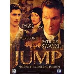 Jump: Patrick Swayze, Sibyll Danning, Martine McCutcheon