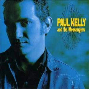 So Much Water So  Paul&Mess Kelly: Music