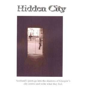 : Hidden City (9780954704025): Rachel Jury, Gerry Stewart, Mary Smith