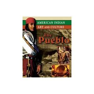 The Pueblo (American Indian Art and Culture
