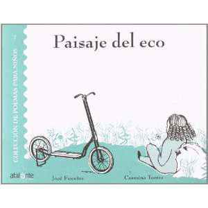 Paisaje del Eco/ Echo Landscape (Coleccion De Poemas Para