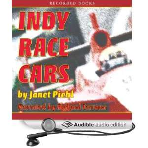 Indy Race Cars (Audible Audio Edition) Janet Piehl