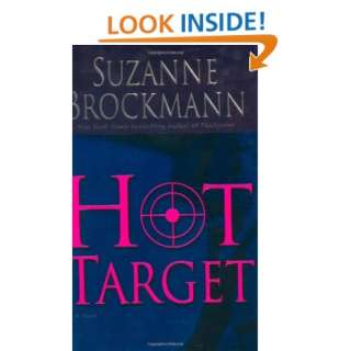 Hot Target (Troubleshooters, Book 8) (9780345467935