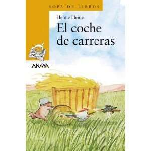 El Coche De Carreras/ The Speed Car (Sopa De Libros