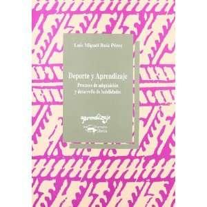 (Spanish Edition) (9788477740957) Luis Miguel Ruiz Perez Books