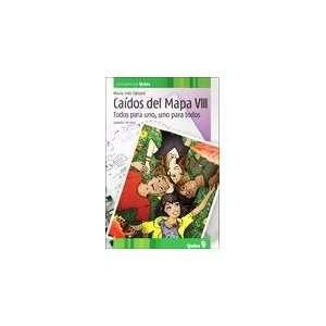 CAIDOS DEL MAPA VIII, TODOS PARA UNO Y UNO PARA TODOS