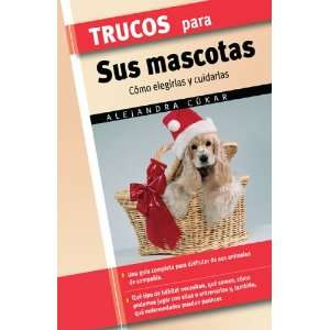 Trucos para sus mascotas (Trucos series) (9788497645294