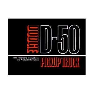 1980 DODGE RAM 50 TRUCK Owners Manual User Guide