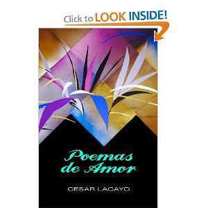 Poemas de Amor: Cesar Lacayo: Books