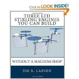Three LTD Stirling Engines You Can Build Without a Machine