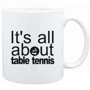 Mug White  ALL ABOUT Table Tennis  Sports  Sports