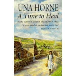 Time to Heal (9780749930554) Una Horne Books