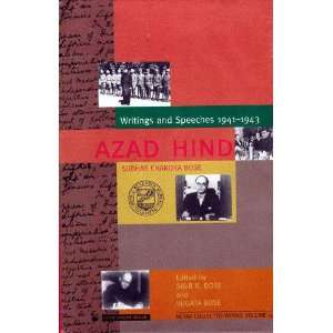 Azad Hind: Writings and Speeches 1941 3, Netaji collected