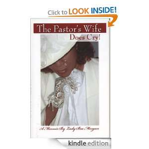 The Pastors Wife Does Cry!: Lady Bea Morgan:  Kindle Store