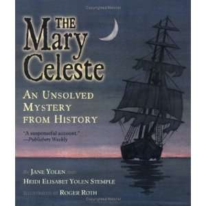 The Mary Celeste An Unsolved Mystery from History