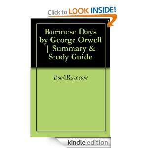 Burmese Days by George Orwell  Summary & Study Guide [Kindle Edition