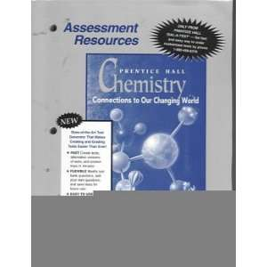 Assessment Resources (Chemistry: Connections to Our Changing World)