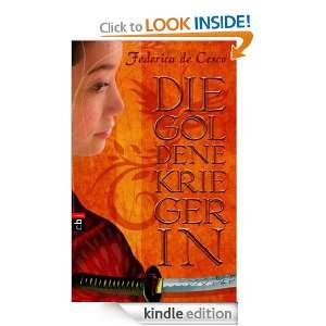 Die goldene Kriegerin (German Edition): Federica de Cesco: