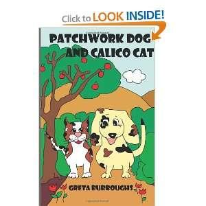 Patchwork Dog and Calico Cat (9781467989466): Greta