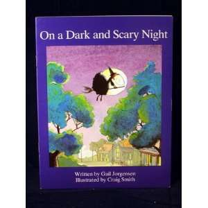 On a Dark and Scary Night (Literacy 2000 Contemporary