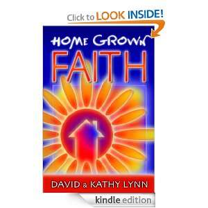 Home Grown Faith: David Lynn:  Kindle Store