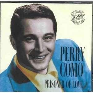 Prisoner of Love: Perry Como: Music