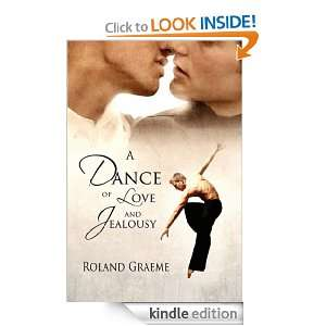 Dance of Love and Jealousy Roland Graeme  Kindle Store