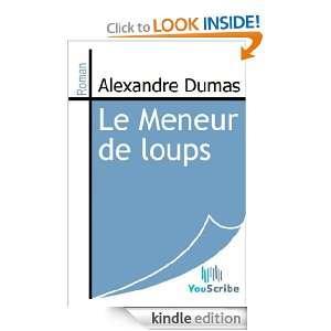 Le Men de loups (French Edition) Alexandre Dumas