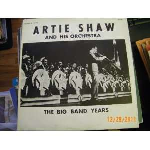 Artie Shaw The Big Band Years (Vinyl Record)