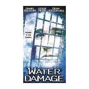 Water Damage [VHS] Daniel Baldwin, Leslie Hope, John
