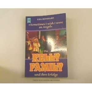 Die Kelly Family und ihre Erfolge (9783453095373) Lisa