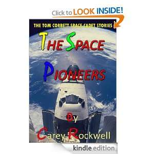 THE SPACE PIONEERS (THE TOM CORBETT SPACE CADET STORIES)[Annotated