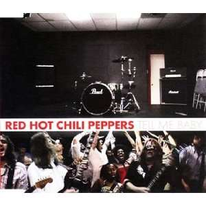 Tell Me Baby: Red Hot Chili Peppers: Music