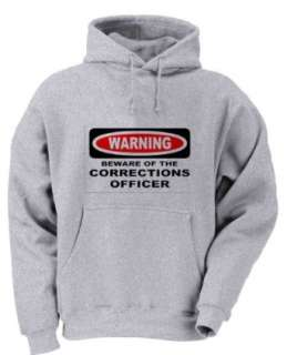 WARNING BEWARE OF THE CORRECTIONS OFFICER Youth Hooded